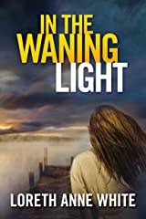In the Waning Light Kindle Edition
