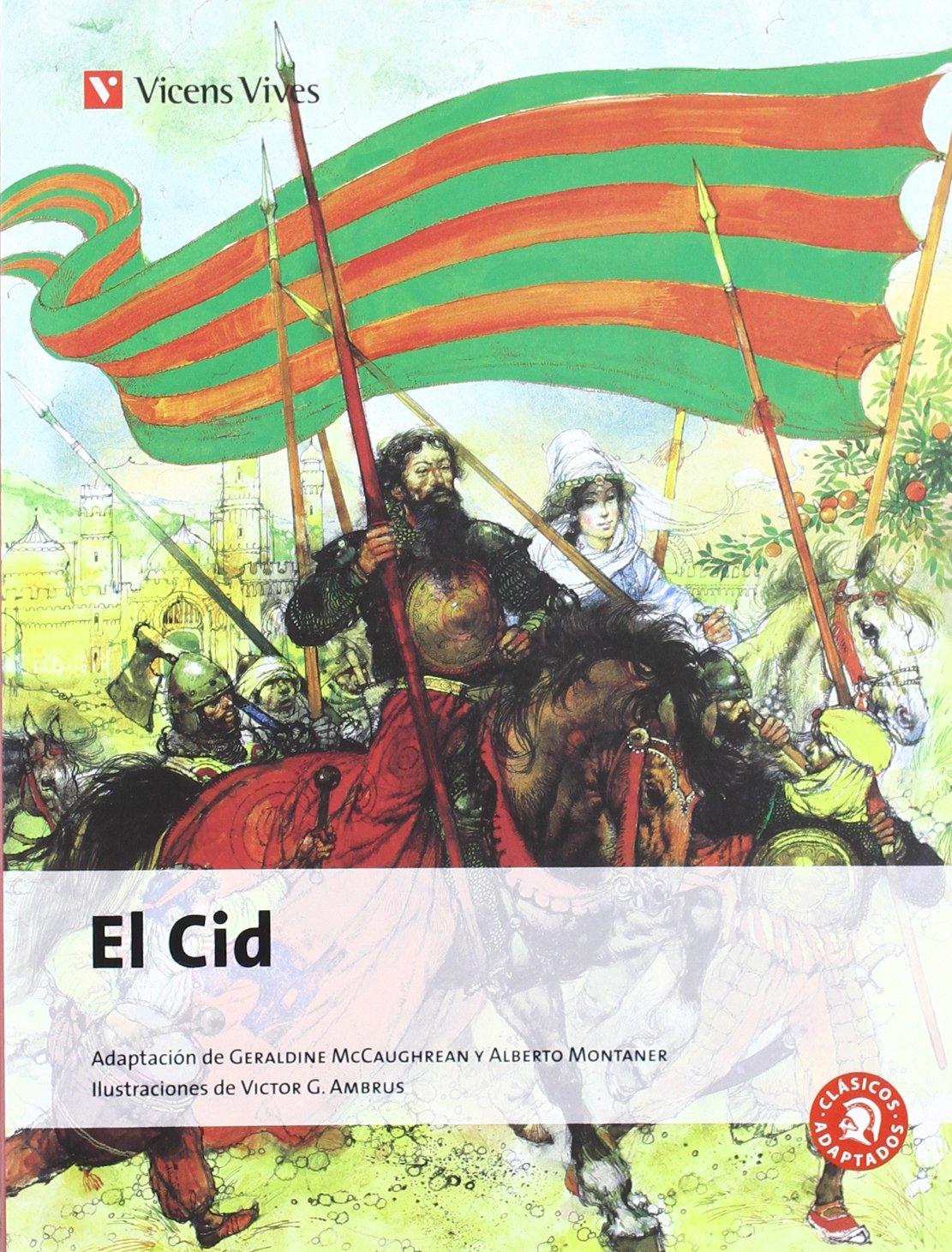 El Cid N/c (Clásicos Adaptados) - 9788468205984 Tapa blanda – 12 jul 2013 Geraldine Mccaughrean Alberto Montaner Frutos University Press Oxford Victor G Ambrus