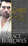 Gabriel: Lord of Regrets (Lonely Lords Book 5)