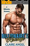 Billionaire's Revenge: A Billionaire Romance (Tempting Billionaires Book 1)