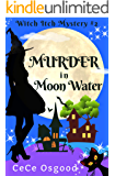 Murder in Moon Water (Witch Itch Cozy Mystery Book 2)