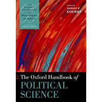 The Oxford Handbook of Political Science (Oxford Handbooks) (English Edition)