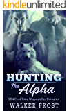 Hunting The Alpha: MM First Time Shapeshifter Romance