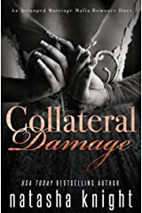 Collateral Damage: An Arranged Marriage Mafia Romance Duet Kindle Edition