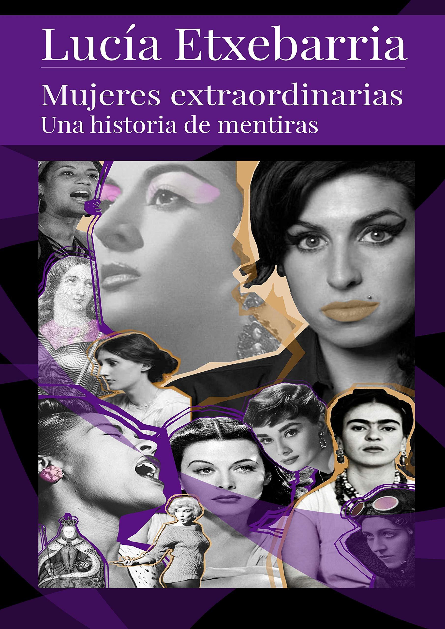 Mujeres Extraordinarias: Amazon.es: Etxebarria, Lucia, Etxebarria ...