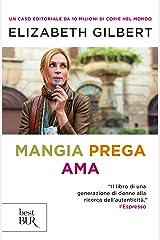 Mangia, prega, ama: Una donna cerca la felicità (Italian Edition) Kindle Edition