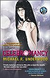 Celebromancy (Ree Reyes Series Book 2)