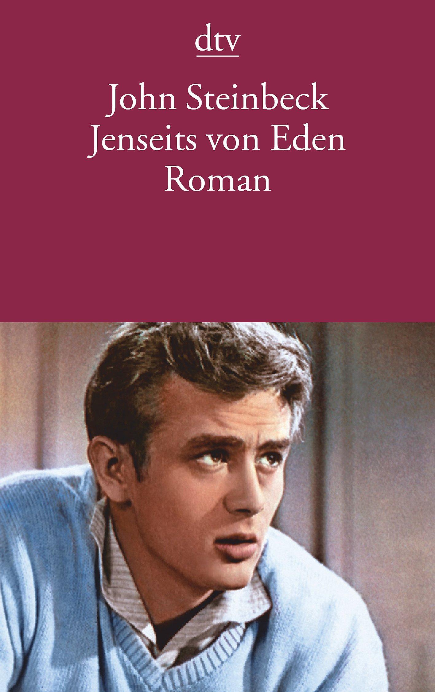 Jenseits von Eden: Roman