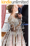 Courting the Vicar's Daughter: A Regency Romance (Branches of Love Book 6)