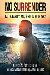 No Surrender: Faith, Family, and Finding Your Way Hardcover