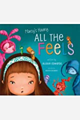 Marcy's Having All the Feels Paperback