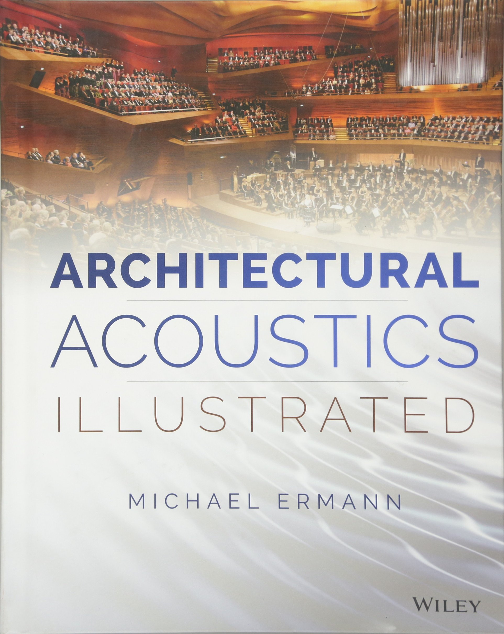Architectural Acoustics Illustrated by imusti