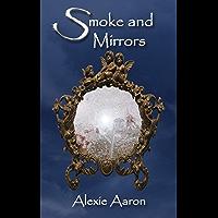 Smoke and Mirrors (Haunted Series Book 31) (English Edition)