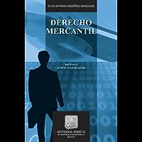 Derecho Mercantil (Biblioteca Jurídica Porrúa)