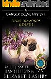 Divas, Diamonds & Death: a Danger Cove Pet Sitter Mystery (Danger Cove Mysteries Book 15)