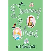 Dancing Shoes (The Shoe Books)