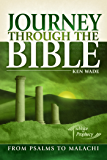Journey Through the Bible 2 - From Psalms To Malachi