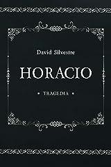 HORACIO (Spanish Edition) Kindle Edition