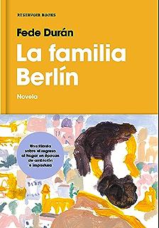 La familia Berlín (Spanish Edition)