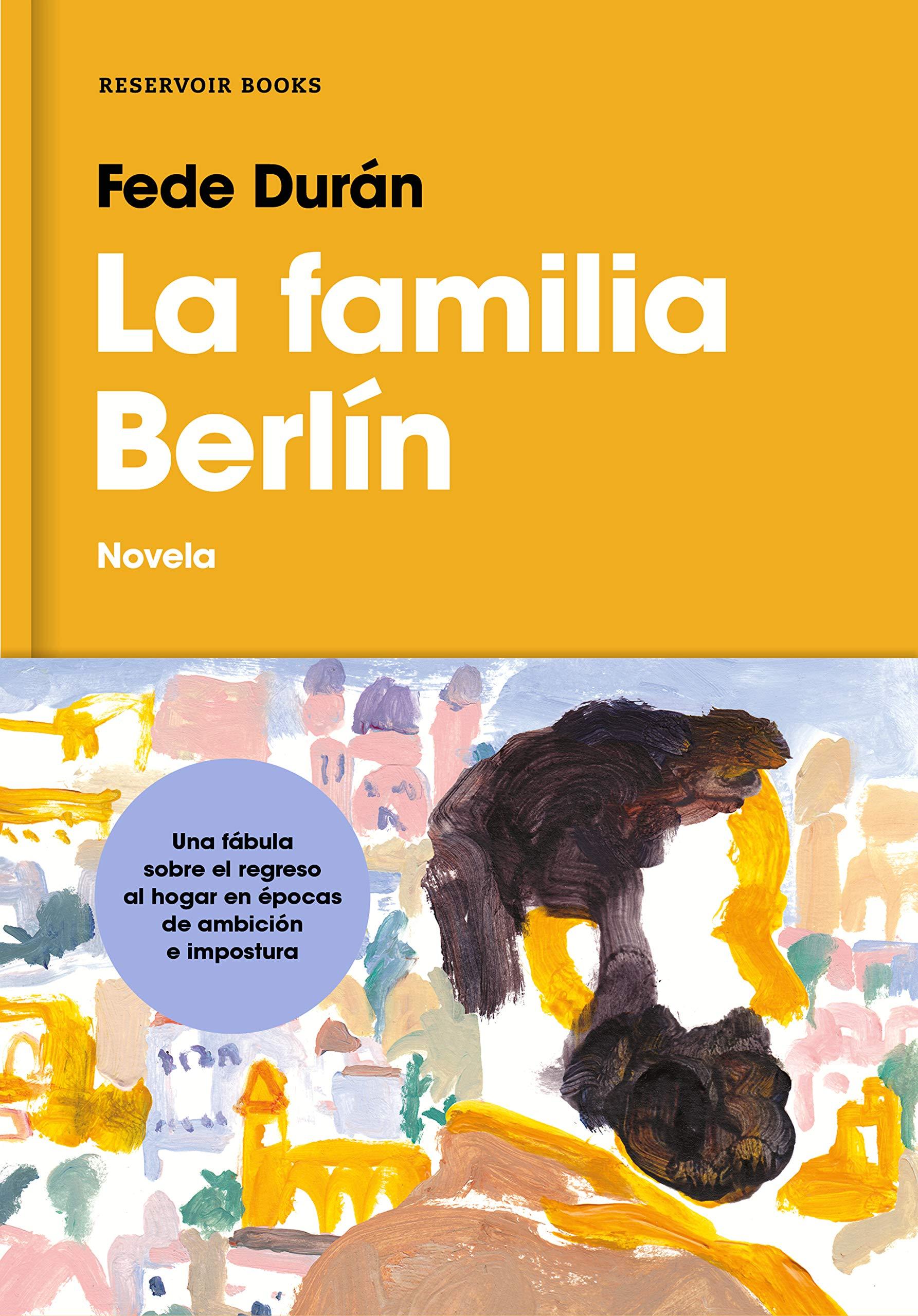 La familia Berlín (Reservoir Narrativa): Amazon.es: Durán, Fede: Libros