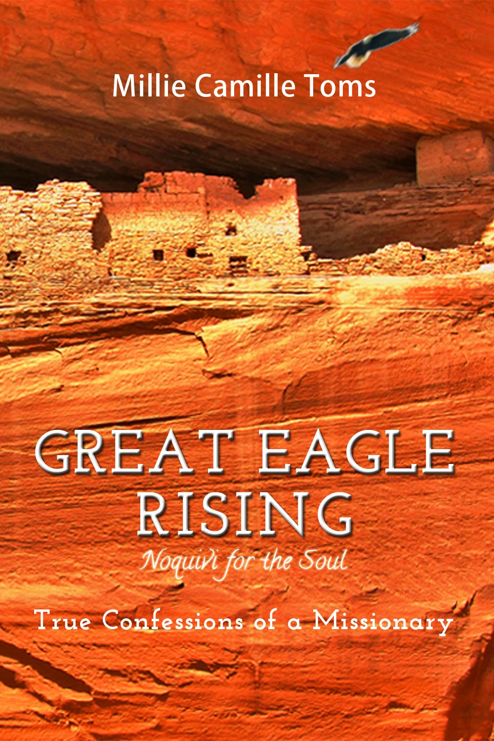 Read Online Great Eagle Rising- True Confessions of a Missionary (New Revised Version) pdf epub