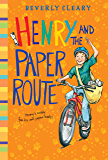 Henry and the Paper Route (Henry Huggins series Book 4)