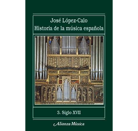 Historia De La Musica Española 4 siglo Xviii Alianza Música: Amazon.es: Antonio Martin Moreno: Libros