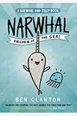 Narwhal: Unicorn of the Sea! (Narwhal and Jelly 1): Funniest children's graphic novel of 2019 for readers aged 5+ Kindle Edition