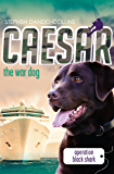 Caesar the War Dog 5: Operation Black Shark