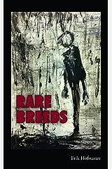 Rare Breeds Kindle Edition