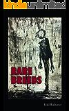 Rare Breeds