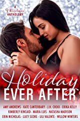 Holiday Ever After: Eleven Contemporary Romance Short Stories Kindle Edition