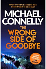 The Wrong Side of Goodbye (Harry Bosch Series Book 19) Kindle Edition