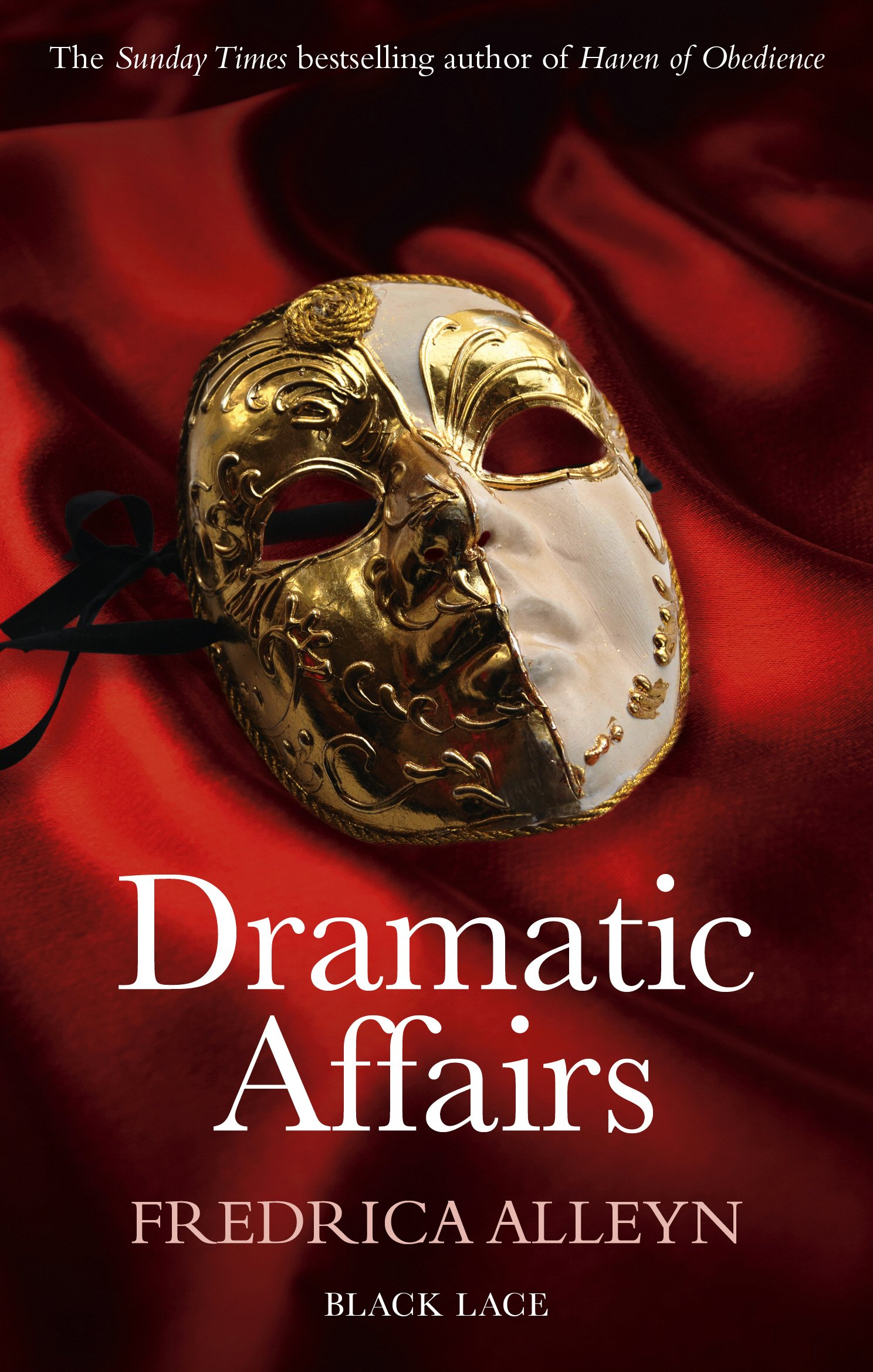 Dramatic Affairs (Black Lace Classics) pdf epub