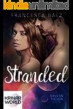 Stranded (A Krinar World Novelette) (Girls on the Run Book 4)