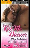 Kiss Me, Dancer (Dance 'n' Love Series Book 1)