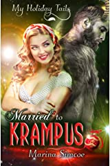Married to Krampus (My Holiday Tails) Kindle Edition