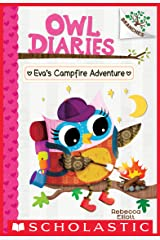 Eva's Campfire Adventure: A Branches Book (Owl Diaries #12) Kindle Edition