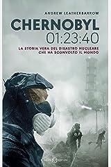 Chernobyl 01:23:40 - Edizione italiana (Italian Edition) Kindle Edition