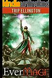 EverMage #1: Of Swords and Magic (A Fantasy Novella)