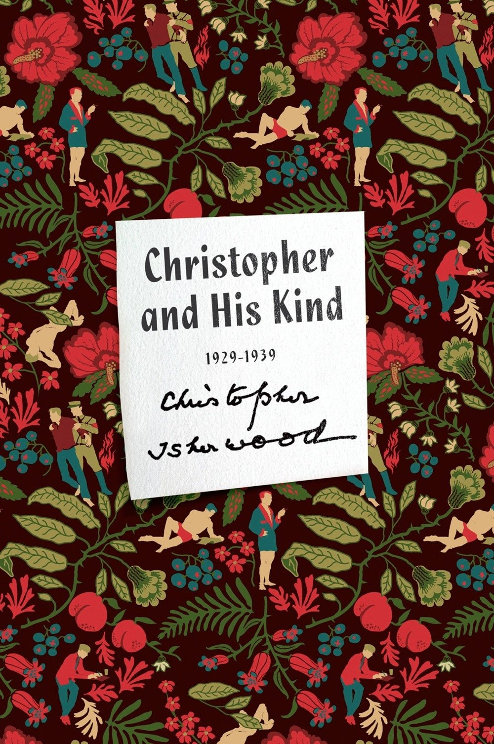 Download Christopher and His Kind: A Memoir, 1929-1939 (FSG Classics) pdf