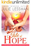 Isle of Hope: Unfailing Love (Isle of Hope Series Book 1)