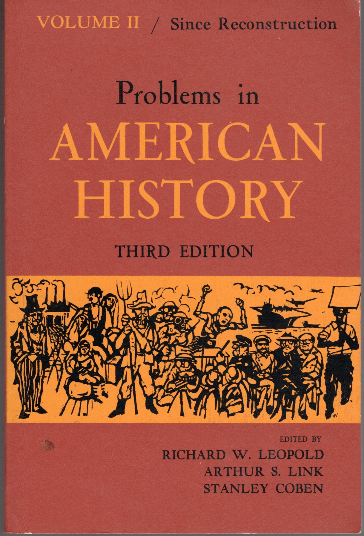 Problems in American History: Volume 2/ Since Reconstruction: Stanley;  Link, Arthur Stanley; Leopold, Ric Coben: Amazon.com: Books