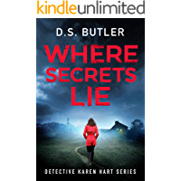 Where Secrets Lie (Detective Karen Hart Book 2)