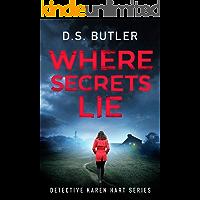 Where Secrets Lie (Detective Karen Hart Book 2)