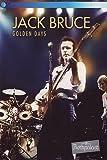 Jack Bruce : Golden Days - Live At Rockpalast