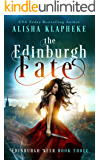 The Edinburgh Fate: Edinburgh Seer Book Three
