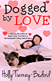Dogged by Love