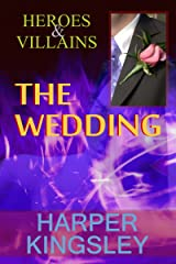 The Wedding (Heroes & Villains Book 2) Kindle Edition