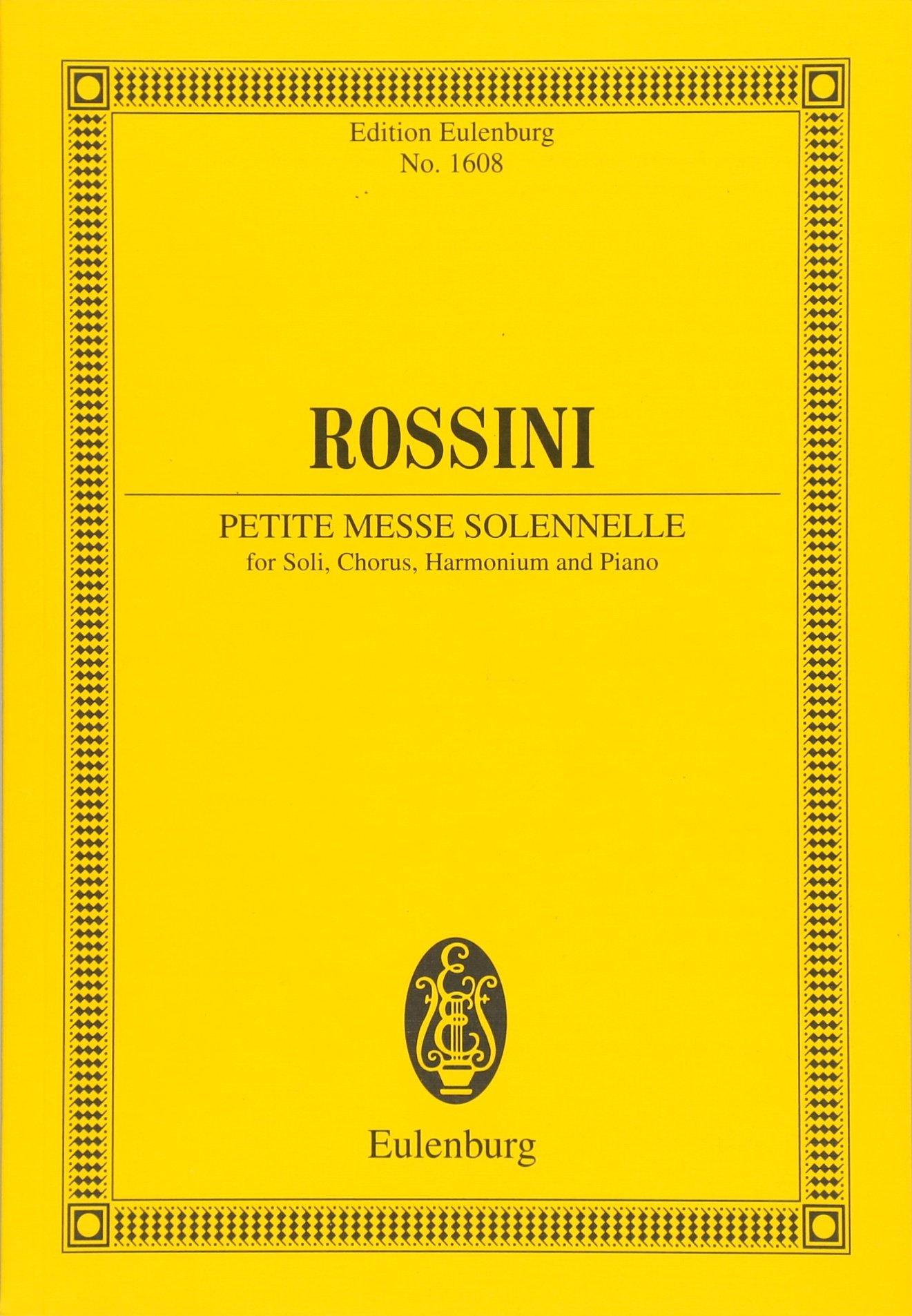 Petite Messe Solennelle: Soli, Chor, Harmonium und Klavier. Studienpartitur. (Eulenburg Studienpartituren) Gebundenes Buch – 19. Mai 2014 Gioacchino Rossini Mainz 3795772680 Musikalien